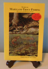 Guide to Maryland Trout Fishing by Charles J. Gelso and Larry Coburn (1999,...