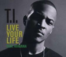 T.I. Live your life (2008, feat. Rihanna)  [Maxi-CD]