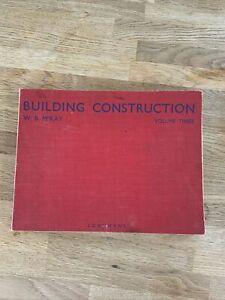 Vintage Book Building Construction Volume Three W B McKay Longmans