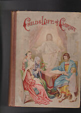 Child's Life of Christ 1896 Hesba Stretton Profusely Illustrated