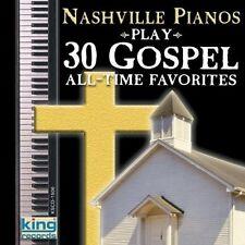 Nashville Pianos - Play 30 Gospel All Time Favorites [New CD]