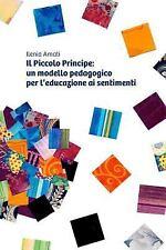 Il Piccolo Principe : Un Modello Pedagogico per l'Educazione AI Sentimenti by...