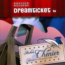 Dreamticket to Andrea ChŠenier (CD, Sep-2011, Preiser Records)