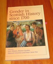 Gender in Scottish History Since 1700 by Lynn Abrams - paperback very good