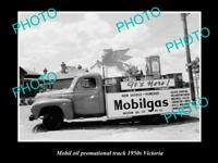 OLD LARGE HISTORIC PHOTO OF MOBIL OIL COMPANY PROMOTIONAL TRUCK c1950s VICTORIA