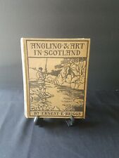 Angling & Art In Scotland by Briggs 1908 1st Edition - Color PLates