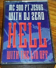 Mc 900 Foot Jesus DJ Zero Hell With The Lid Off Cassette tape ALTERNATIVE MUSIC