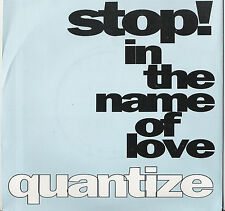 "7"" Vinyl Single Quantize Stop! In the Name of Love"