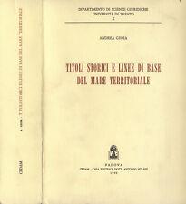 Titoli storici e linee di base del mare territoriale