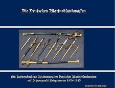 Siegert Die Deutschen Marineblankwaffen 1938-1945 Wehrmacht Militaria Degen