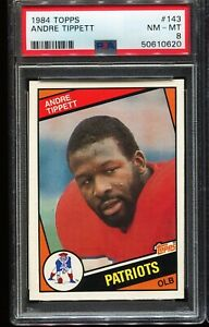 1984 Topps Football 143 ANDRE TIPPETT New England Patriots RC ROOKIE PSA 8 NM-MT