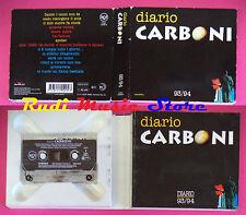 MC LUCA CARBONI Diario 1993 italy BMG + DIARIO 93/94 15529-4 no cd lp dvd vhs