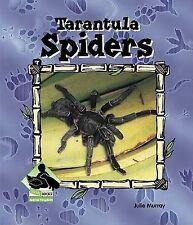 Tarantula Spiders by Julie Murray (Hardback, 2002)
