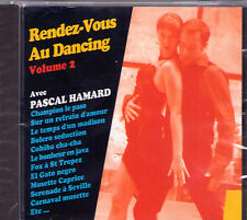 CD PASCAL HAMARD RENDEZ VOUS AU DANCING VOL 2 22 TITRES NEUF SCELLE