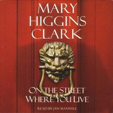 Mary HIGGINS CLARK / On the STREET WHERE you LIVE  [ Audiobook ]