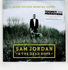 (HG58) Sam Jordan & The Dead Boys, When Golden Morning Comes - DJ CD