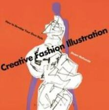 Creative Fashion Illustration : How to Develop Your Own Style by Stuart McKenzie