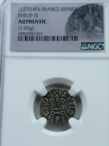 NGC Authentic Philip III AR Medieval French Denier. 1270-1285.