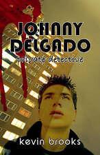 Johnny Delgado: Private Detective, Brooks, Kevin, New Book