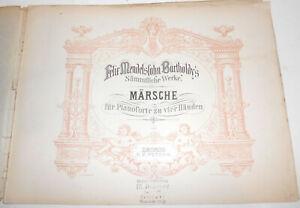 Mendelsohn Bartholdy Marches Pianoforte Pour Quatre Mains Peters Leipzig 1910 (