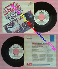 LP 45 7'' PICCOLO CORO DELL'ANTONIANO En la vieja factoria Gugu eta no cd mc dvd