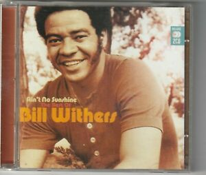 Bill Withers - Aint No Sunshine, Best of...2CD  (Music Club Deluxe 2008)