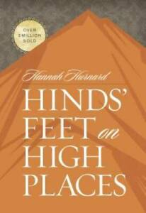 Hinds' Feet on High Places - Hardcover By Hurnard, Hannah - GOOD