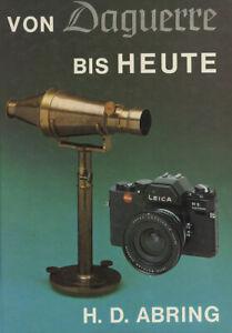VON  DAGUERRE  BIS  HEUTE à travers la  collection de H.D. ABRING Volume 1