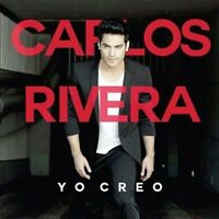 Carlos Rivera - Yo Creo [New CD] Argentina - Import