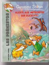 GERONIMO STILTON LES PREHISTOS N°2 Alerte aux météorites sur Silexcity livre