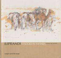 Viaggio in Sahara - Giancarlo Iliprandi