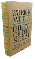 Patrick White THE EYE OF THE STORM  1st Edition 1st Printing