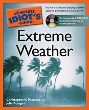 The Complete Idiot's Guide to Extreme Weather by Julie Bologna-paperback W/CD