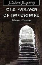 MEDIEVAL MYSTERIES: DOMESDAY BOOK 1: THE WOLVES OF SAVERNAKE., Marston, Edward.,