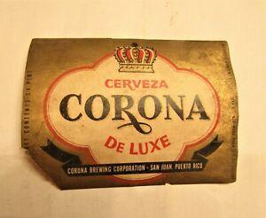 rare 1950's CORONA DELUXE beer 3/4 pint bottle label San Juan, PUERTO RICO
