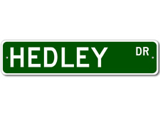 HEDLEY Street Sign - Personalized Last Name Sign