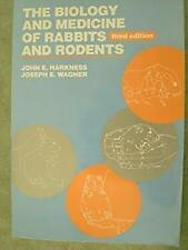 The Biology and Medicine of Rabbits and Rodents