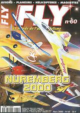 FLY N°60 PLAN : OT 287 / NUREMBERG 2000 / PILATUS PC 6 / SUPER SKYBOLT / MEGA S5