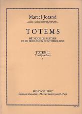 Marcel Jorand TOTEMS Méthode de batterie TOTEM II L'indépendance - NEUF