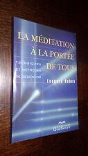 LA MEDITATION A PORTEE DE TOUS - Léonard Ruben 1999