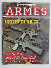 l'amateur d'ARMES N° 58 /Beretta AR 70/Detonic 45/Franchi PM LF 57/Jager 7,65mm