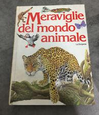 LIBRO MERAVIGLIE DEL MONDO ANIMALE AA.VV. LA SORGENTE 1984