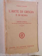 L ARTE DI GRECIA E DI ROMA Disegno storico Pericle Ducati UTET Artistica Latina