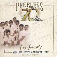 LOS SONOR'S - 70 A¤OS PEERLESS UNA HISTORIA MUSICAL (NEW CD)