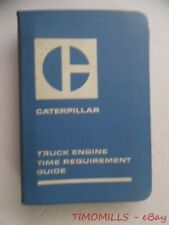 1971 Caterpillar Truck Engine Time Requirement Guide Manual 1110 1673 1674 1676
