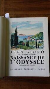 NAISSANCE DE L'ODYSSEE-1938-JEAN GIONO-ILL.SERRES-GRASSET,LA BELLE EDITION-RELIE