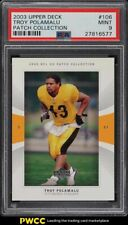 2003 Upper Deck Patch Collection Troy Polamalu ROOKIE RC #106 PSA 9 MINT