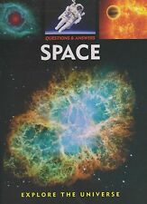 Questions & Answers About Space (Young Adult Book) (Astronomy and Spaceflight)