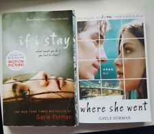 Lot of 2 Paperbacks If I Stay Where She Went Gayle Forman 2010 2011 Young Adult