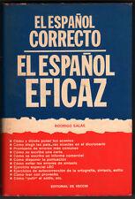 1968 - EL ESPAÑOL CORRECTO - EL ESPAÑOL EFICAZ - RODRIGO SALAS